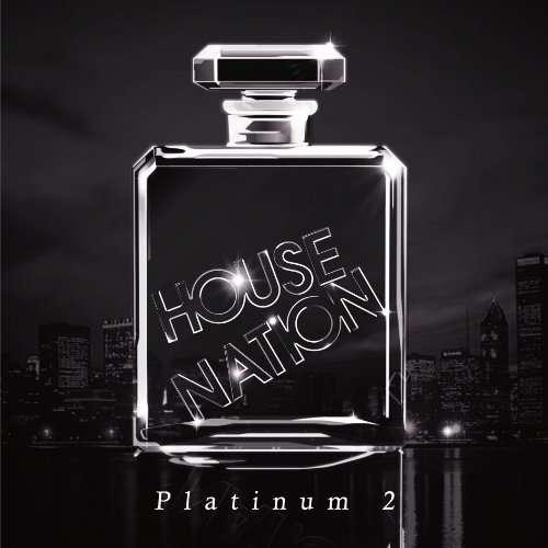 House Platinum: Super Euro Power Hour: The Blog: House Nation Platinum 2
