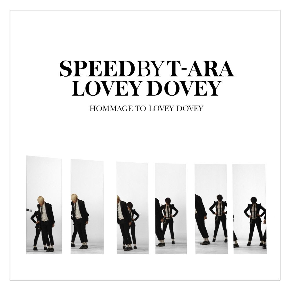[Single] SPEED BY T-ARA - Hommage To Lovey Dovey